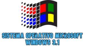Sistema Operativo Microsoft Windows 3.1